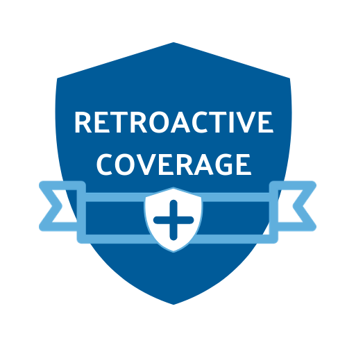 An image depicting retroactive coverage...